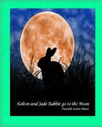 Kolton and Jade Rabbit go to the Moon