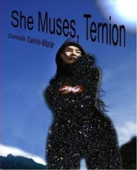 She Muses, Ternion